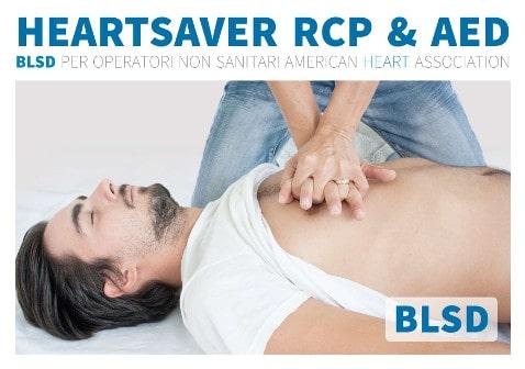 Corso BLSD – Heartsaver RCP & AED American Heart Association – PuntoSicurezzA – Arezzo