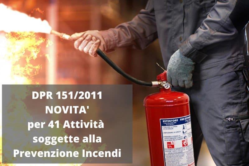 Modifiche al decreto del 3 Agosto 2015 per l'approvazione di norme tecniche di prevenzione incendi