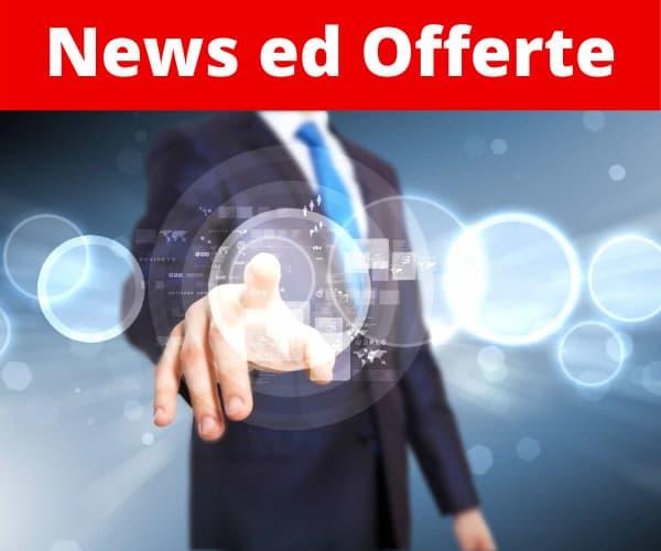 Novità ed Offerte