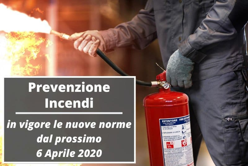 Prevenzione Incendi: nuove regole tecniche per uffici, scuole, hotel, autorimesse e negozi